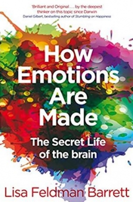 How Emotions Are Made Lisa Feldman Barrett