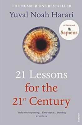 21 Lessons for the 21st Century Yuval Noah Harare