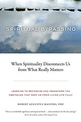 Spiritual Bypassing Knowing