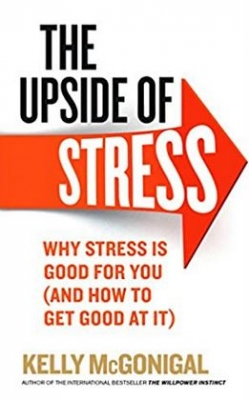 Kelly McGonigal The Upside of Stress